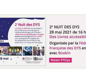 2e Nuit des Dys • 28 mai 2021 • Des Livres accessible pour les Dys