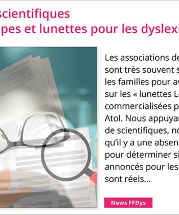 Trois avis de scientifiques sur les lampes et lunettes pour les dyslexiques…