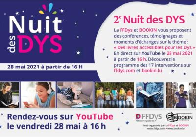 2e Nuit des Dys • 28 mai 2021 • Des Livres accessibles pour les Dys • En direct sur YouTube